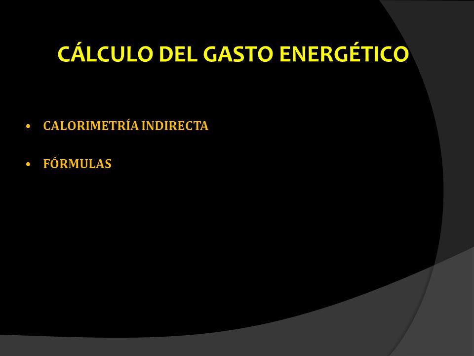 CÁLCULO DEL GASTO ENERGÉTICO