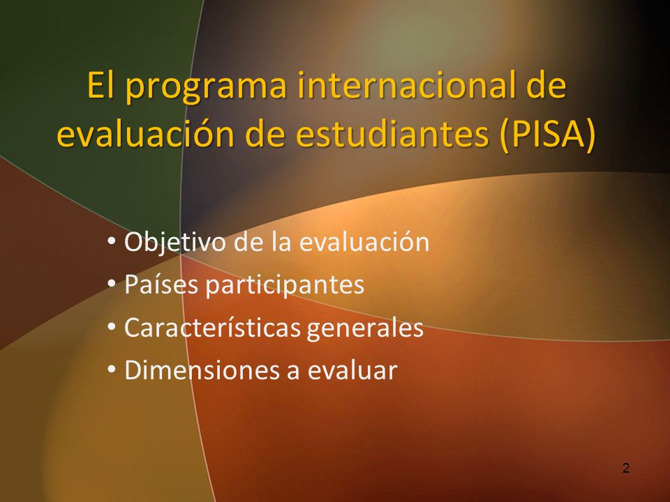 El programa internacional de evaluación de estudiantes (PISA)