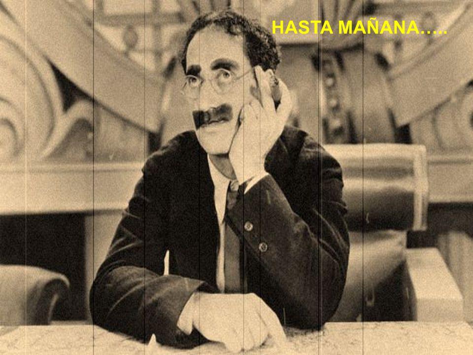 HASTA MAÑANA…..