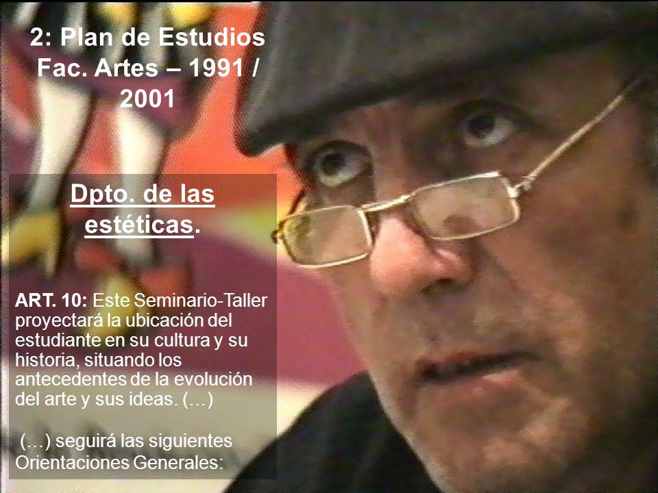 2: Plan de Estudios Fac. Artes – 1991 / 2001
