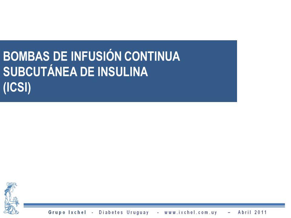 BOMBAS DE INFUSIÓN CONTINUA SUBCUTÁNEA DE INSULINA (ICSI)