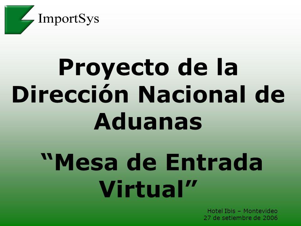 Proyecto de la Dirección Nacional de Aduanas Mesa de Entrada Virtual