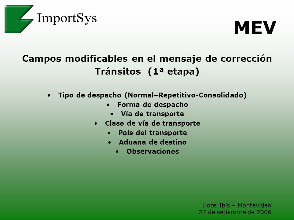 MEV Campos modificables en el mensaje de corrección