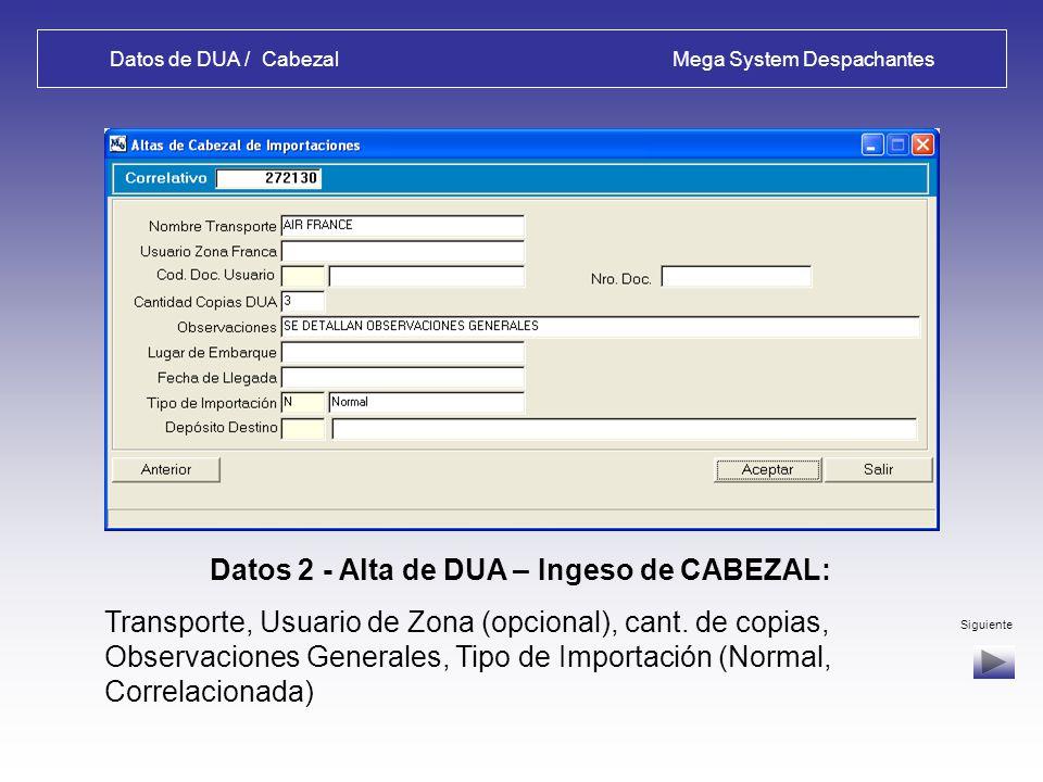 Datos de DUA / Cabezal Mega System Despachantes