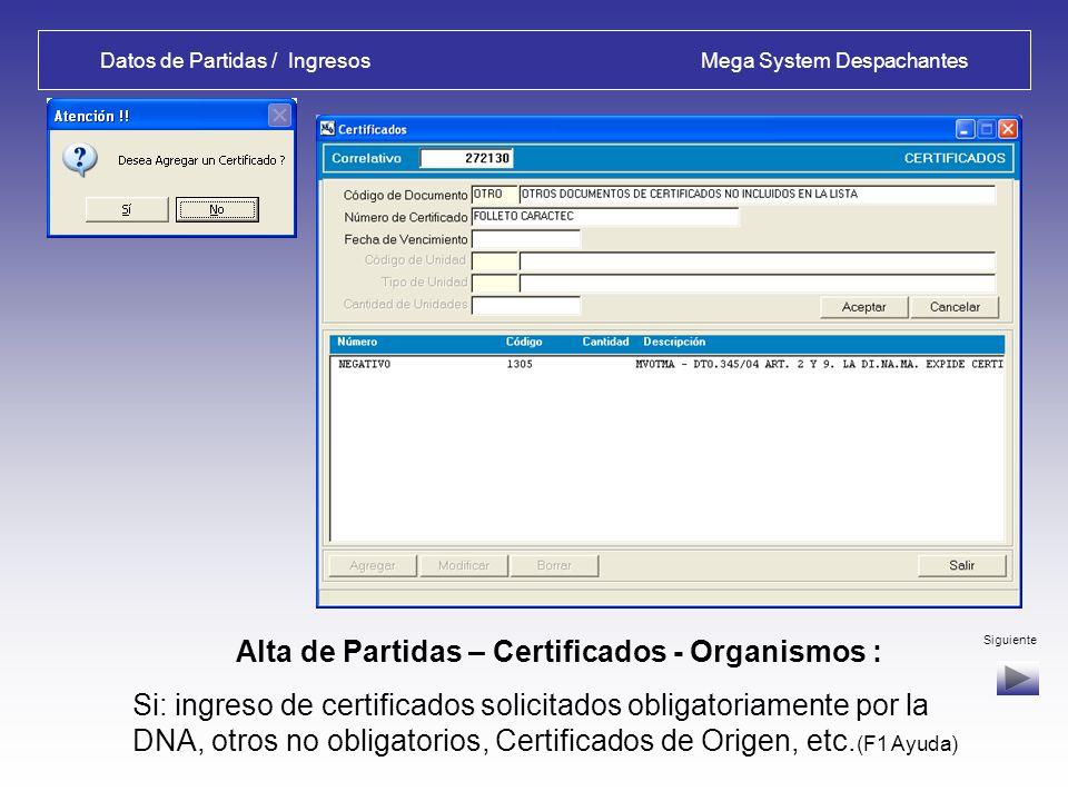 Datos de Partidas / Ingresos Mega System Despachantes