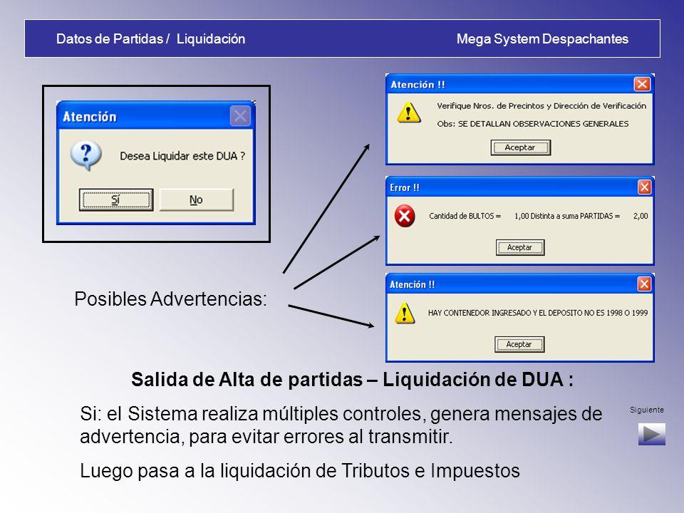 Datos de Partidas / Liquidación Mega System Despachantes