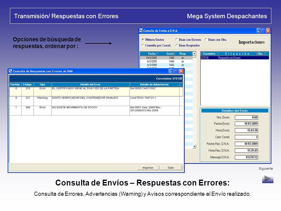 Transmisión/ Respuestas con Errores Mega System Despachantes