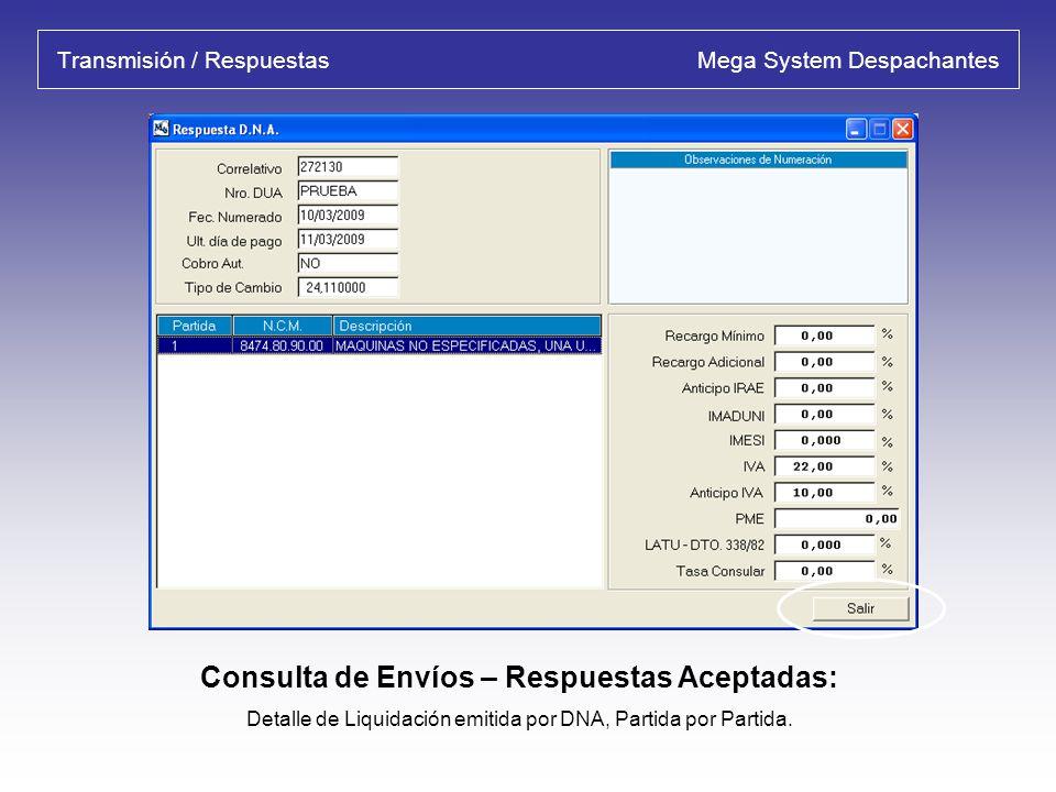 Transmisión / Respuestas Mega System Despachantes