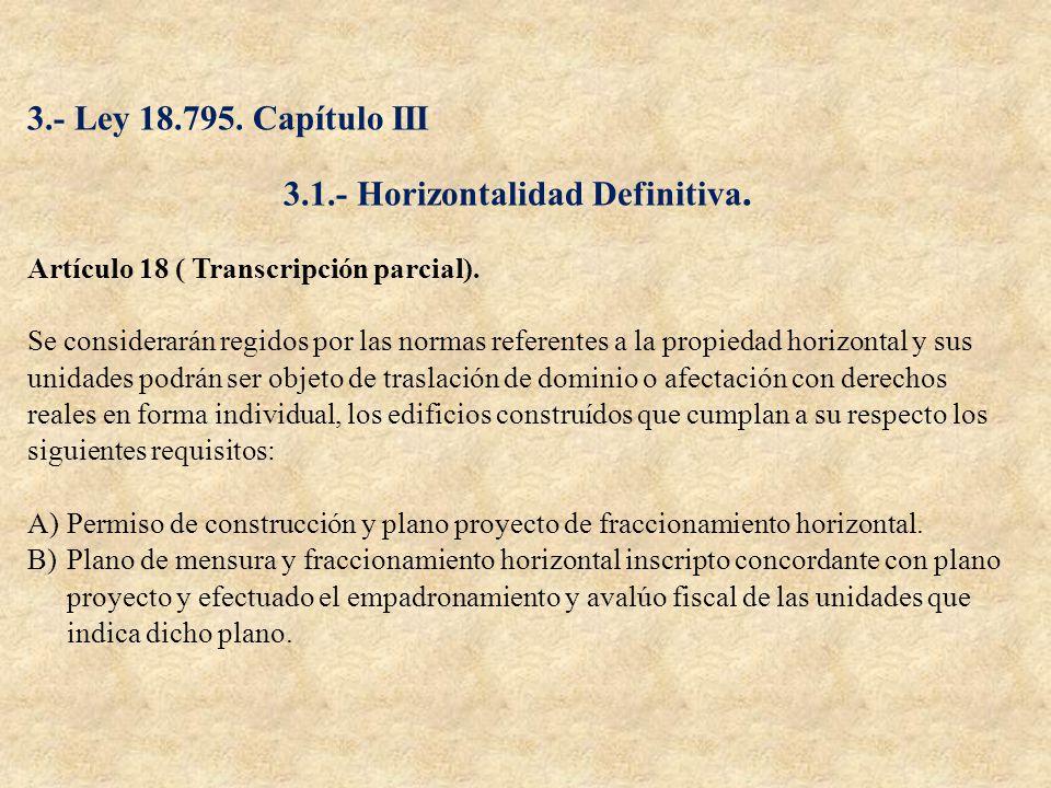 3.1.- Horizontalidad Definitiva.