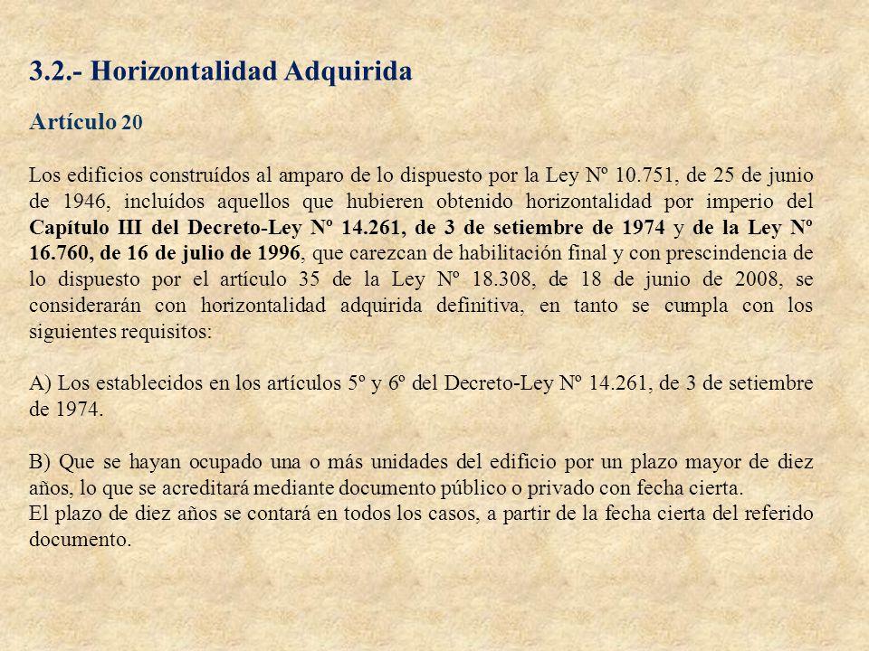 3.2.- Horizontalidad Adquirida