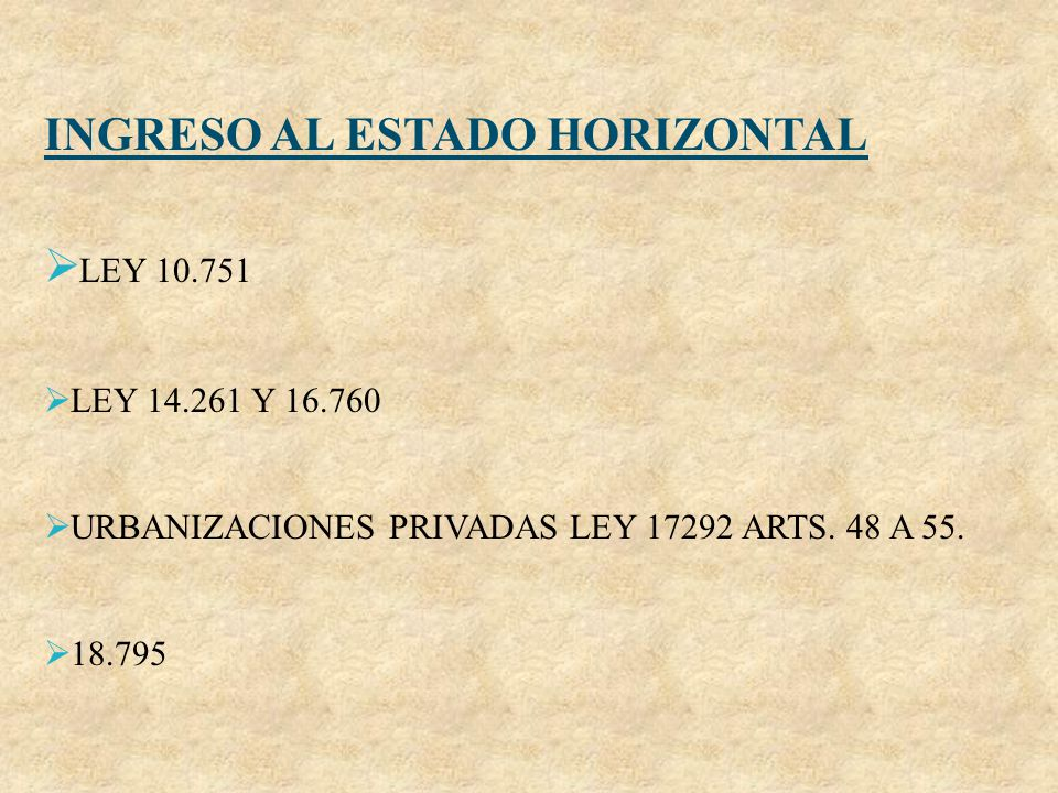 INGRESO AL ESTADO HORIZONTAL LEY 10.751