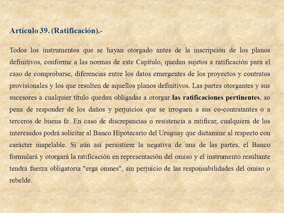 Artículo 39. (Ratificación).-