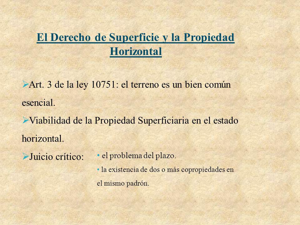 El Derecho de Superficie y la Propiedad Horizontal