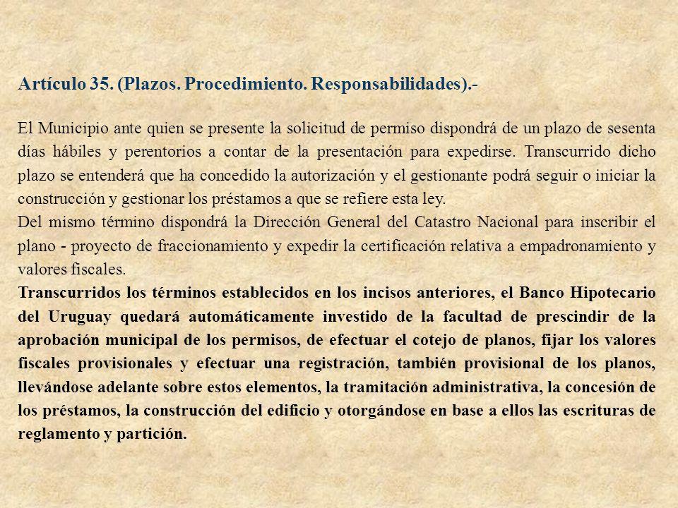Artículo 35. (Plazos. Procedimiento. Responsabilidades).-
