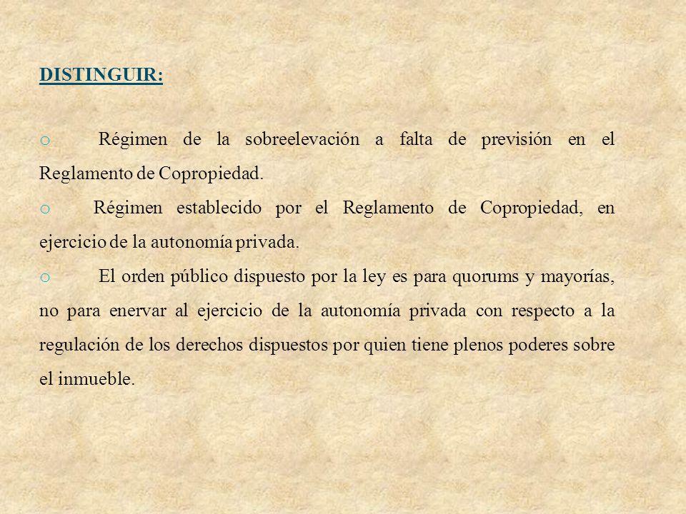 DISTINGUIR: Régimen de la sobreelevación a falta de previsión en el Reglamento de Copropiedad.