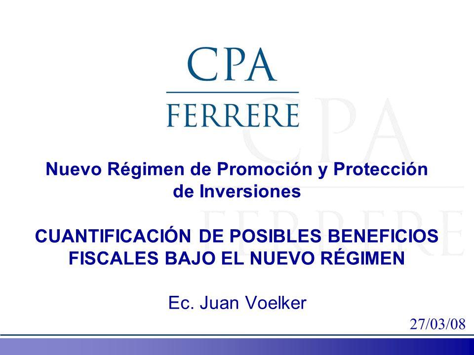 Nuevo Régimen de Promoción y Protección de Inversiones