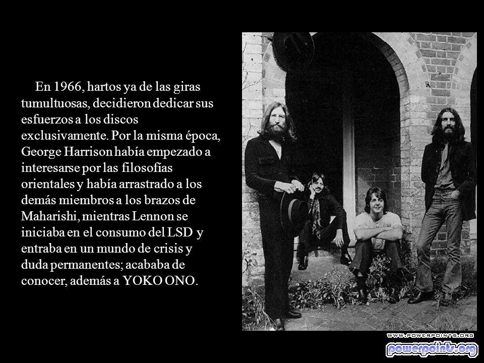 En 1966, hartos ya de las giras tumultuosas, decidieron dedicar sus esfuerzos a los discos exclusivamente.