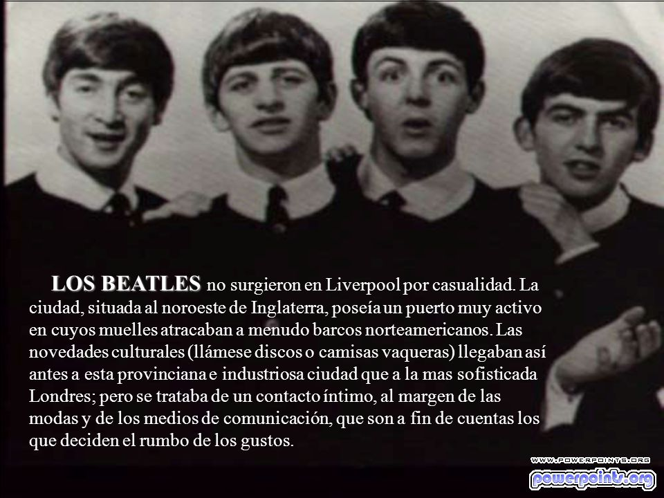 LOS BEATLES no surgieron en Liverpool por casualidad