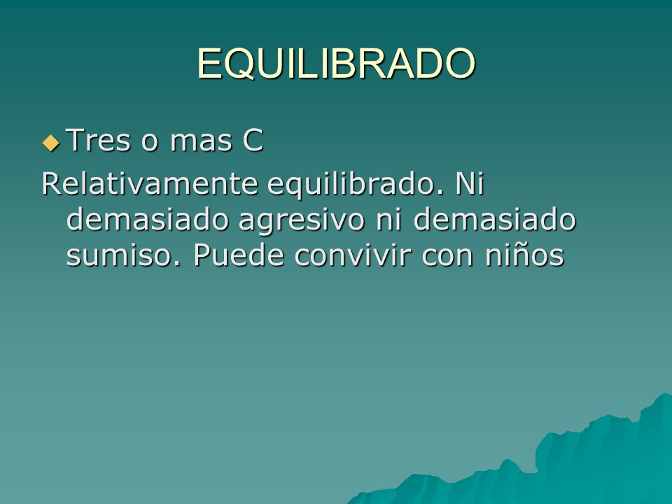 EQUILIBRADO Tres o mas C