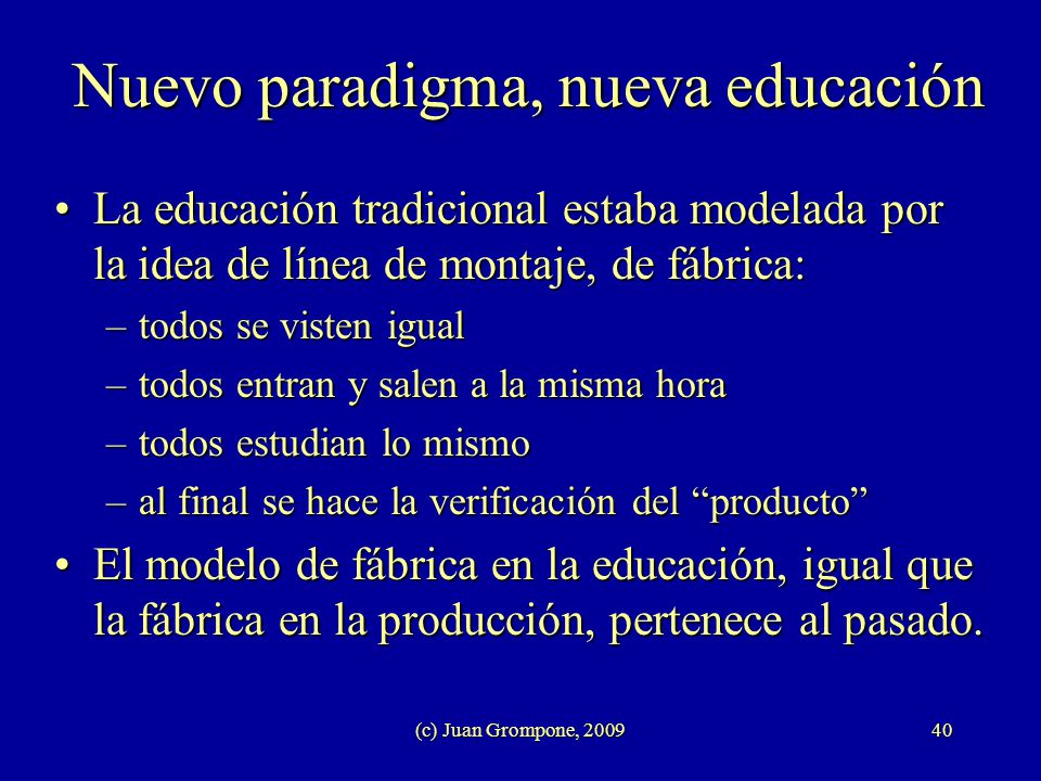 Nuevo paradigma, nueva educación