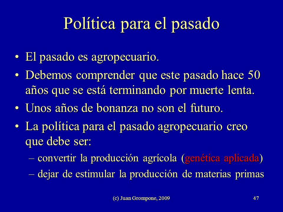 Política para el pasado