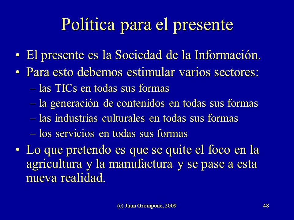 Política para el presente