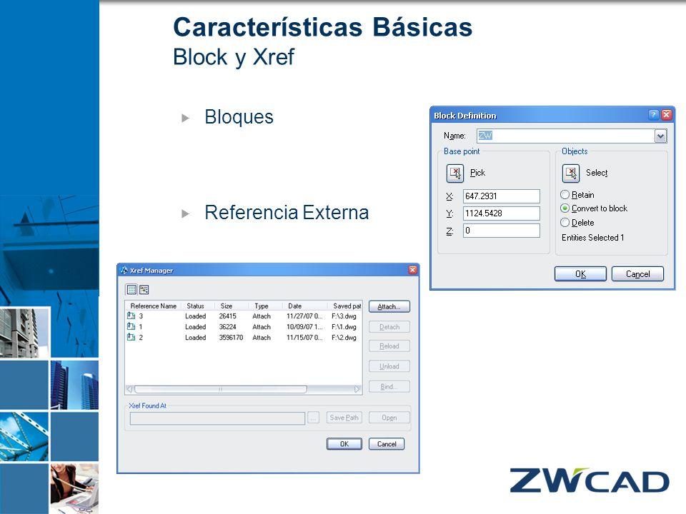 Características Básicas Block y Xref