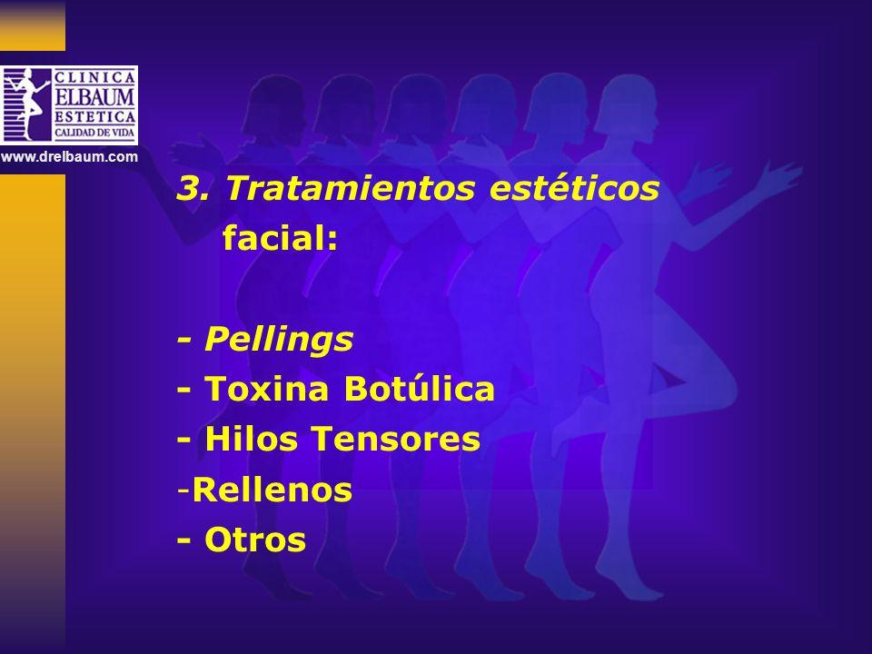 3. Tratamientos estéticos