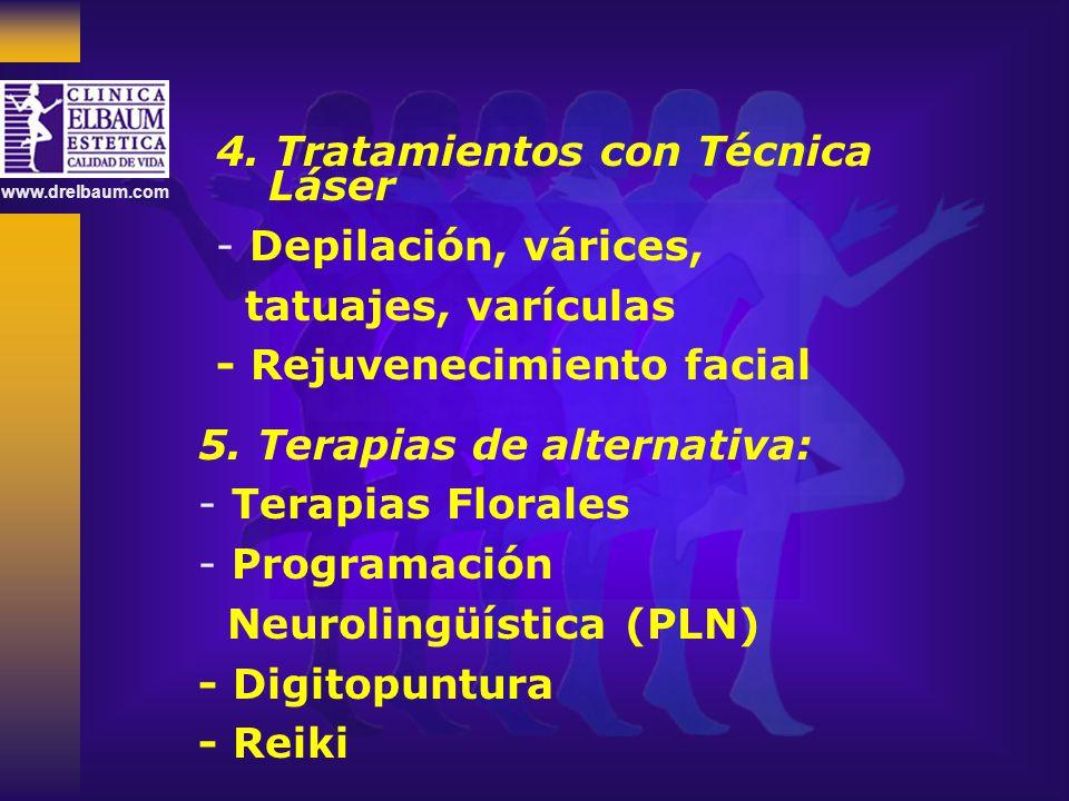 4. Tratamientos con Técnica Láser