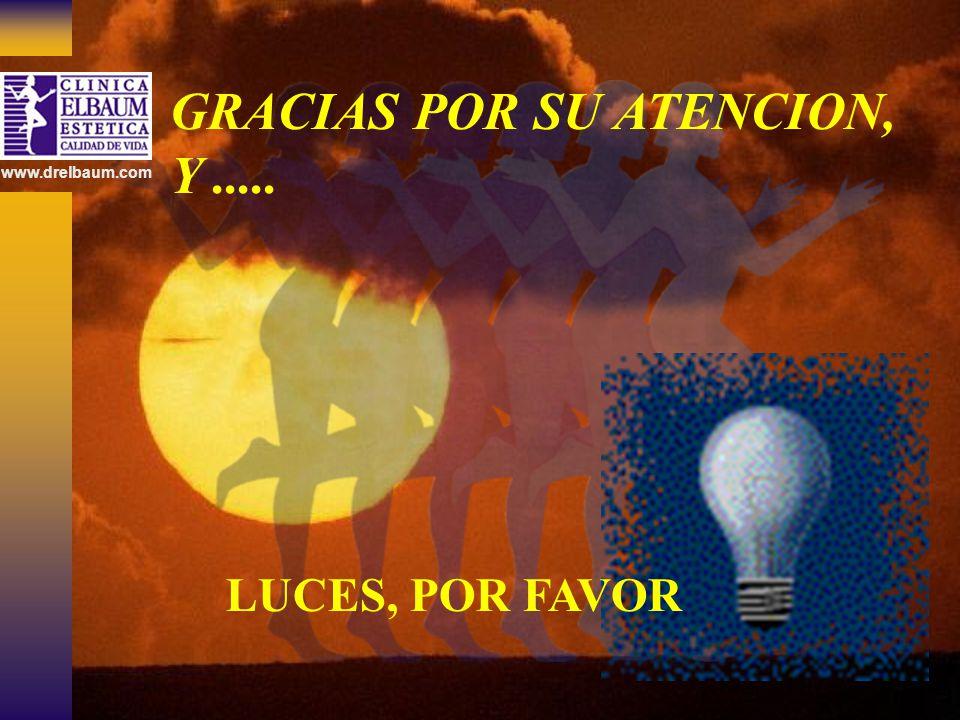 GRACIAS POR SU ATENCION, Y .....