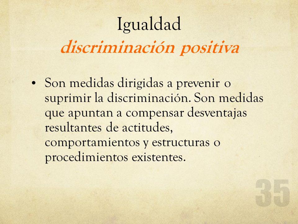 Igualdad discriminación positiva