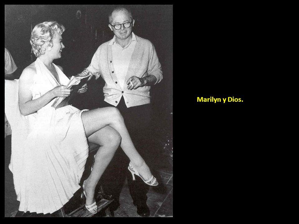 Marilyn y Dios.