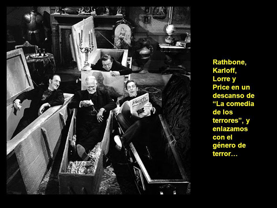 Rathbone, Karloff, Lorre y Price en un descanso de La comedia de los terrores , y enlazamos con el género de terror…