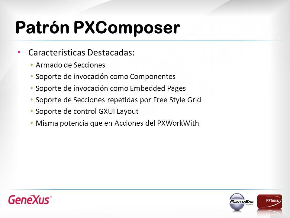Patrón PXComposer Características Destacadas: Armado de Secciones