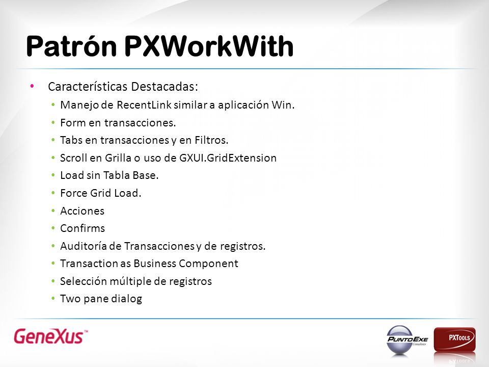 Patrón PXWorkWith Características Destacadas: