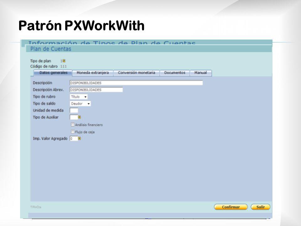Patrón PXWorkWith El resultado que logramos fue el siguiente.