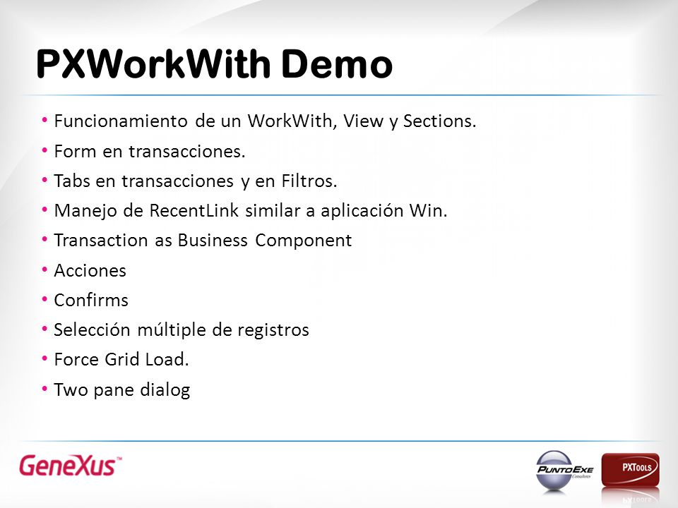 PXWorkWith Demo Funcionamiento de un WorkWith, View y Sections.