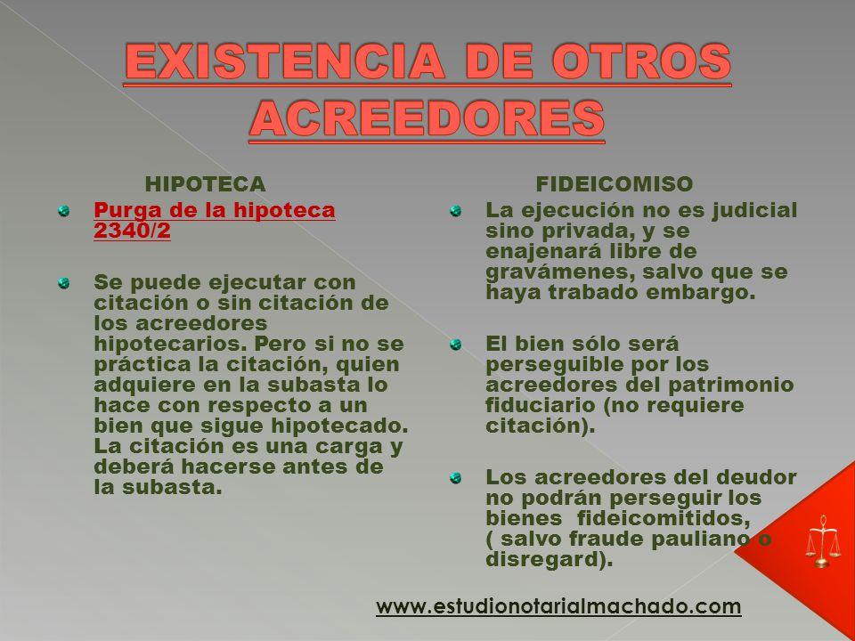 EXISTENCIA DE OTROS ACREEDORES