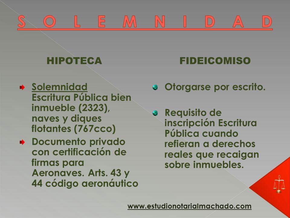 SOLEMNIDAD HIPOTECA. Solemnidad Escritura Pública bien inmueble (2323), naves y diques flotantes (767cco)