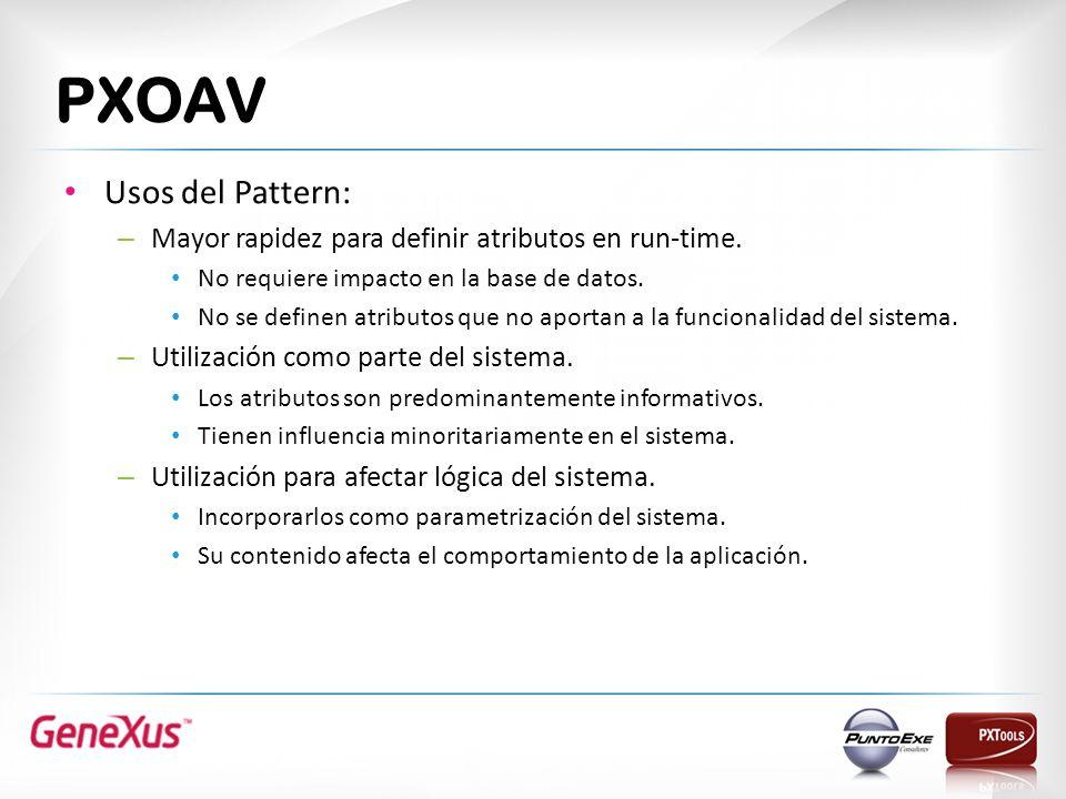 PXOAV Usos del Pattern: