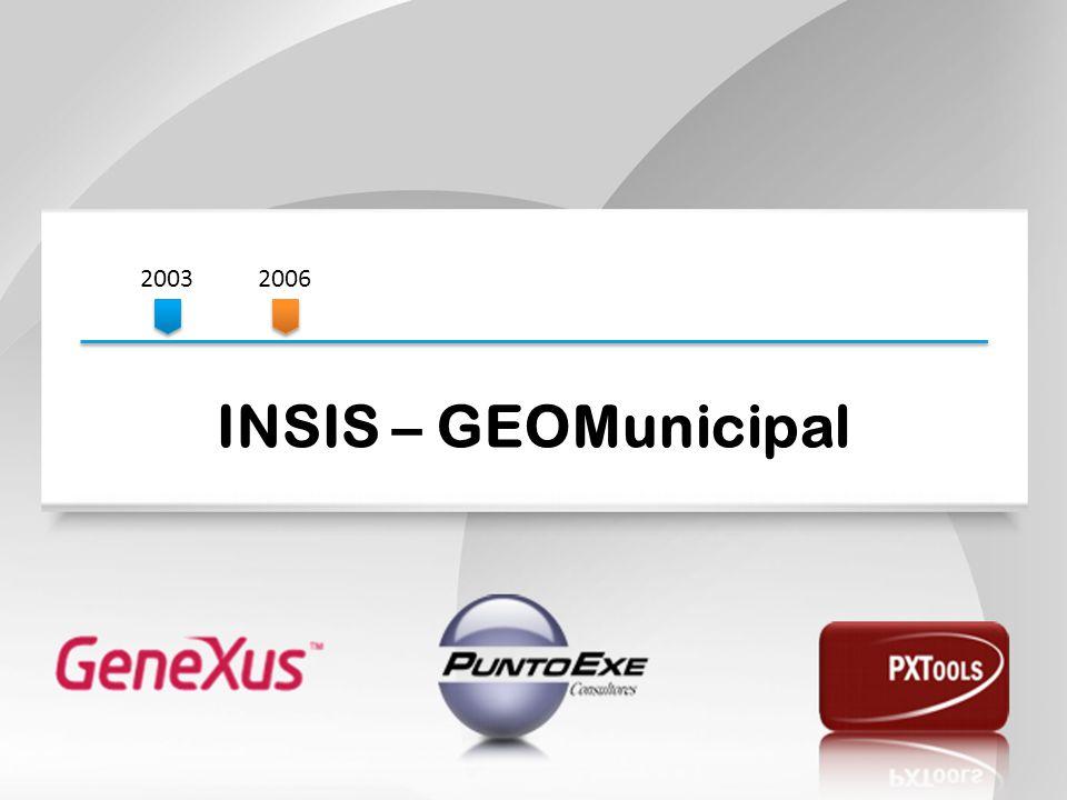 2003 2006. INSIS – GEOMunicipal.