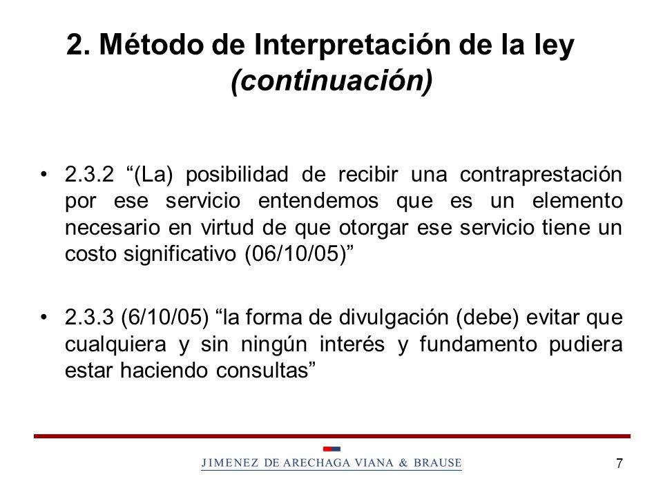 2. Método de Interpretación de la ley (continuación)