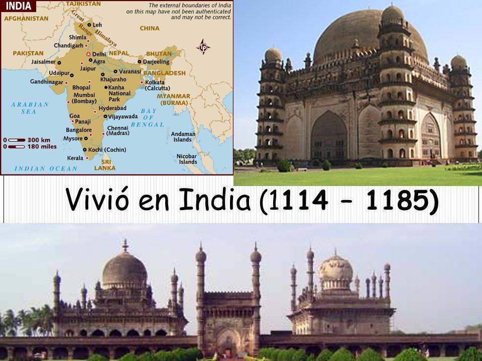 Vivió en India (1114 – 1185)