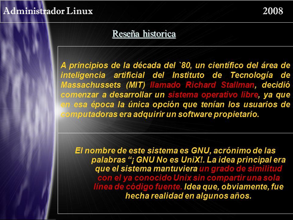 Administrador Linux 2008 Reseña historica