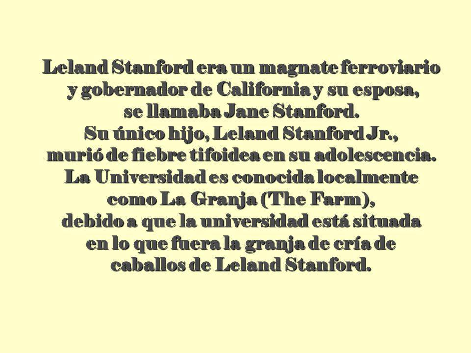 Leland Stanford era un magnate ferroviario