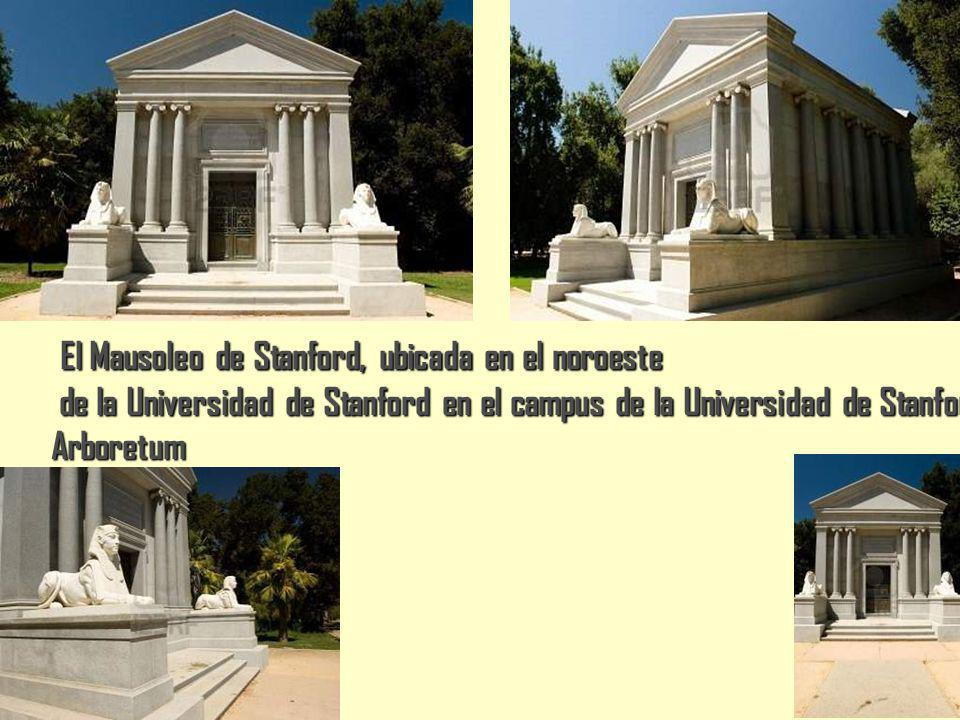 El Mausoleo de Stanford, ubicada en el noroeste