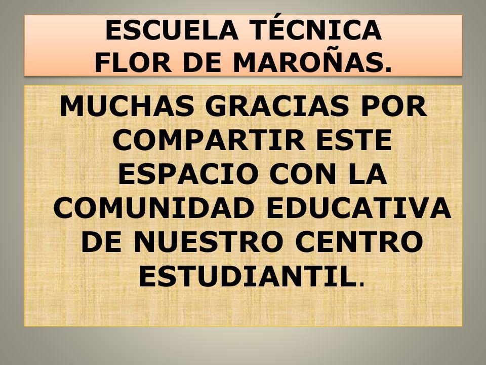 ESCUELA TÉCNICA FLOR DE MAROÑAS.