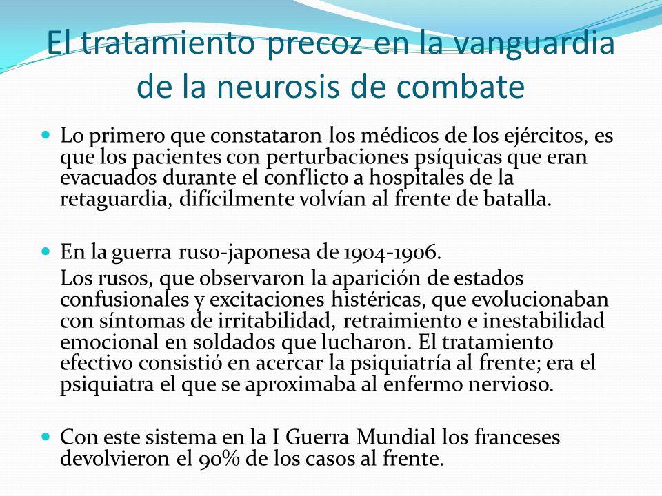 El tratamiento precoz en la vanguardia de la neurosis de combate