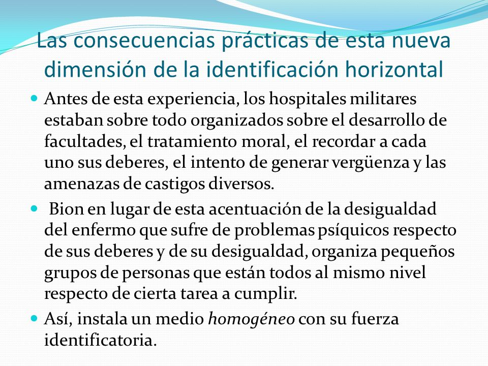 Las consecuencias prácticas de esta nueva dimensión de la identificación horizontal
