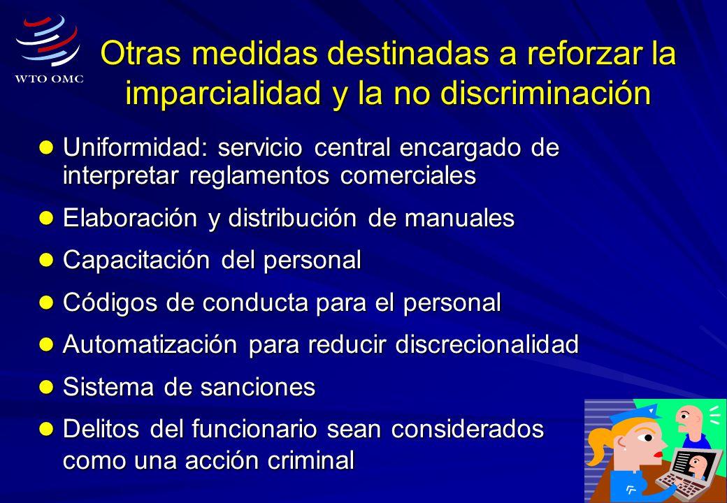 Otras medidas destinadas a reforzar la imparcialidad y la no discriminación